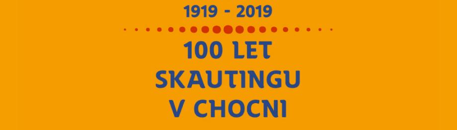 100 let skautingu v Chocni